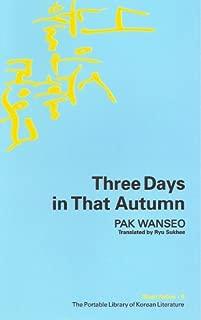Three Days in That Autumn