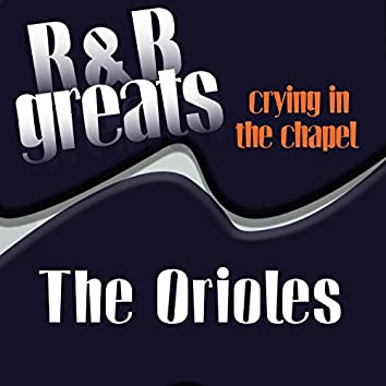 R&B Greats - Crying In The Chapel