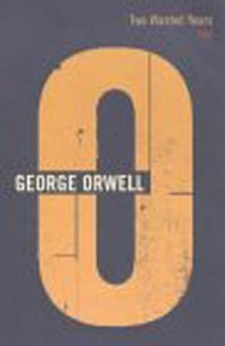 Two Wasted Years: 1943 (Complete Works of George Orwell)
