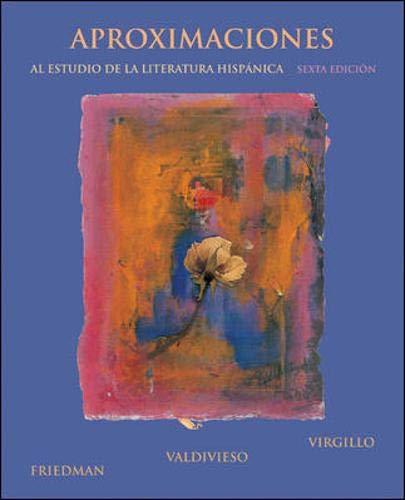 Aproximaciones al estudio de la literatura hispanica, sexta edicion (Spanish Edition)