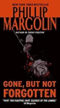 Gone, But Not Forgotten by Phillip Margolin (2008-04-29)