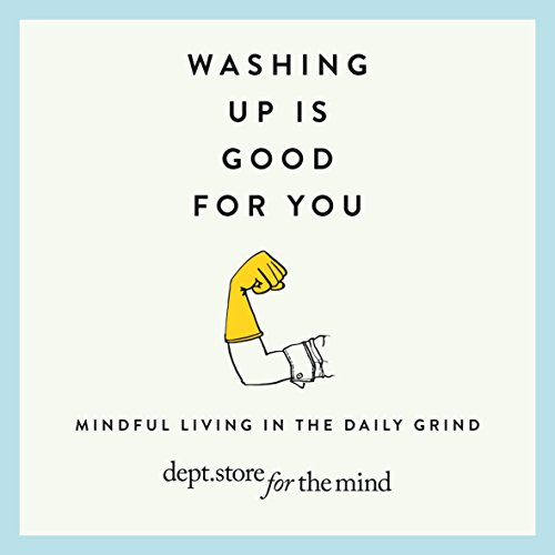 Washing Up is Good for You audiobook cover art