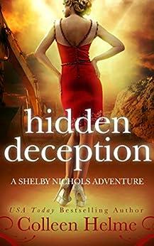 Hidden Deception: A Paranormal Women's Fiction Novel (Shelby Nichols Adventure Book 9) by [Colleen Helme]