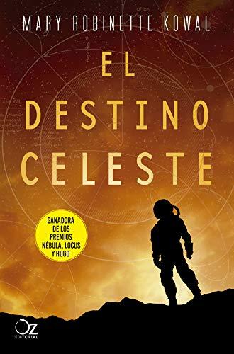 El destino celeste (La astronauta nº 2)