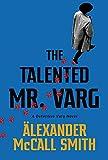 The Talented Mr Varg - Book 2: A Detective Varg novel