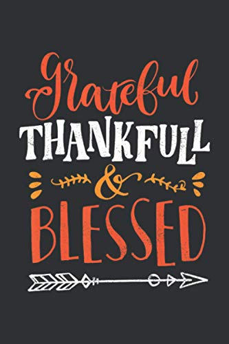 Grateful Thankful Blessed: Shopping Orders Made Through An Online Website, Funny Thanksgiving Gift Ideas