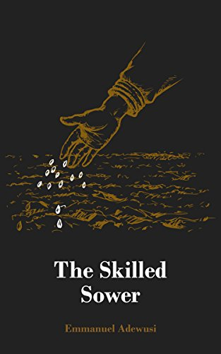 The Skilled Sower