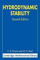 Hydrodynamic Stability (Cambridge Mathematical Library)