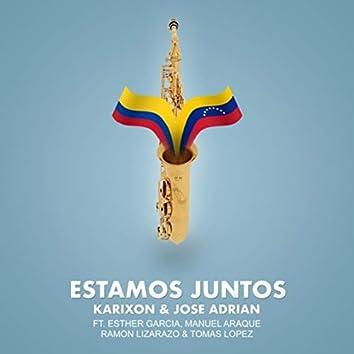 Estamos Juntos (feat. Esther Garcia, Manuel Araque, Ramon Lizarazo & Tomas Lopez)
