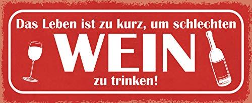 FS Das Leben ist zu kort om slechte wijn te drinken metalen bord gebogen metalen teken 10 x 27 cm