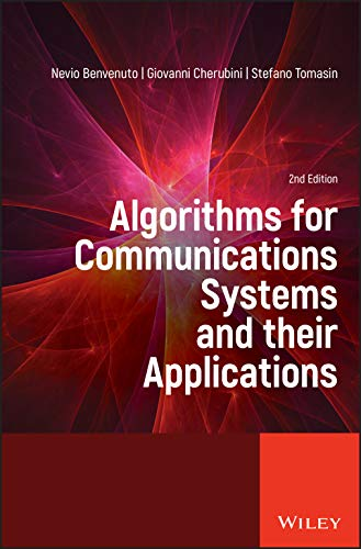 Algorithms for Communications Systems and their Applications, 2nd Edition Front Cover