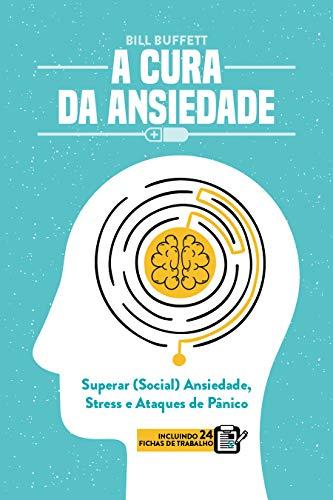 A Cura da Ansiedade: Superar (Social)...