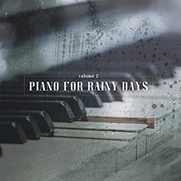 Piano for Rainy Days, Vol. 2