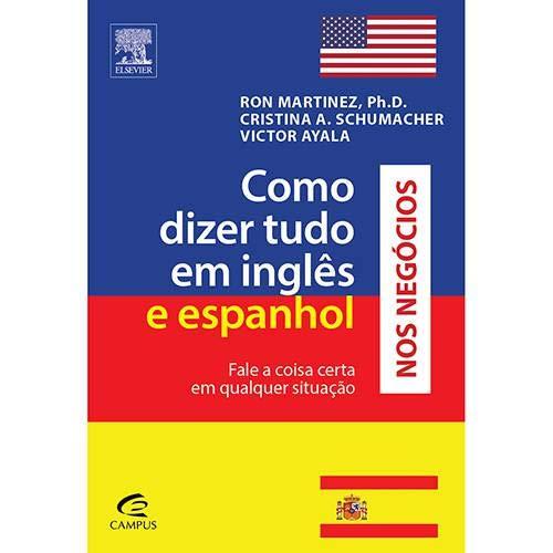 Como Dizer Tudo Em Ingles E Espanhol Nos Negocios