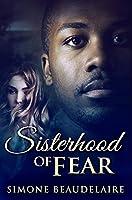 Sisterhood Of Fear: Premium Hardcover Edition