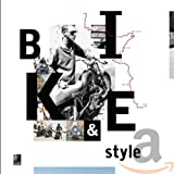 Bike&Style (inkl. 1 Vinyl) -