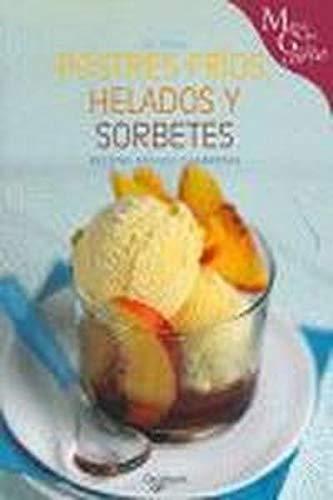 Postres frios, helados y sorbetes (Miniguia A La Carta)