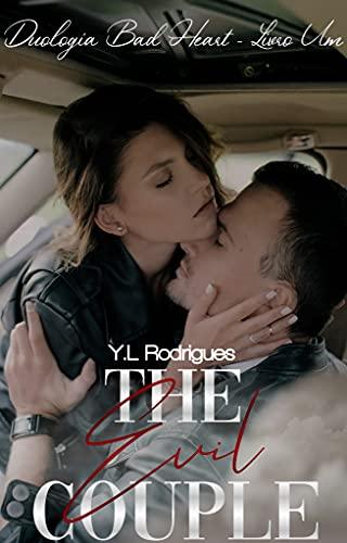 The Evil Couple - Duologia Bad Heart