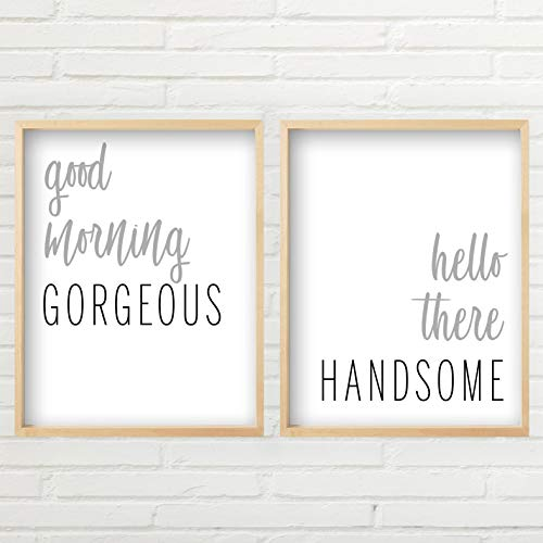Good Morning Gorgeous Sign, Hello There Handsome Sign (11x14 inch Unframed Prints, Hello There Handsome Sign, Typography Art, Minimalist Wall Art, Good Morning Gorgeous Hello Handsome Set)