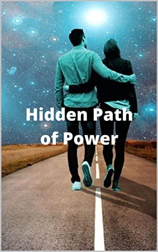 Hidden Path of Power (English Edition)