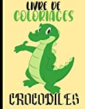 Livre de coloriage crocodile: livre de coloriage pas cher livre de coloriage pour les enfants 2021 Fille garçon GRAND FORMAT 20 Dessins Couverture souple Brillante