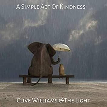 A Simple Act Of Kindness