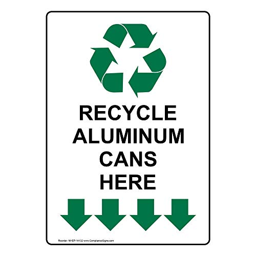 Vertical Recycle Aluminum Cans Here Sign with Symbol, 14x10 in. Aluminum for Recycling/Trash/Conserve by ComplianceSigns