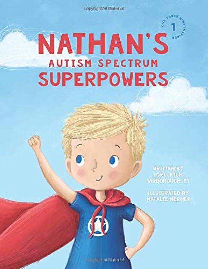 引き出す証明地味なNathan's Autism Spectrum Superpowers (One Three Nine Inspired)