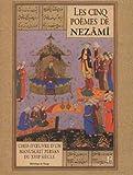 Cinq poèmes de Nezami - Chef d'oeuvre d'un manuscrit persan du XVIIème siècle