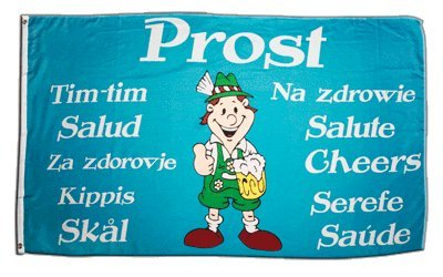 Fahne / Flagge Prost mehrsprachig Cheers Salute Na zdrowie + gratis Sticker, Flaggenfritze®