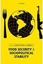 [ Food Security and Sociopolitical Stability ] By Barrett, Christopher B ( Author ) [ 2013 ) [ Hardcover ]