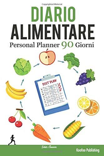 DIARIO ALIMENTARE 90 Giorni: Agenda Perdita Peso e Personal Planner. Strumento di Aiuto per Qualunque Tipo di Dieta. | Dimensione (15,2x22,8 cm) |