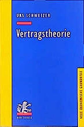 Vertragstheorie (Neue �konomische Grundrisse)
