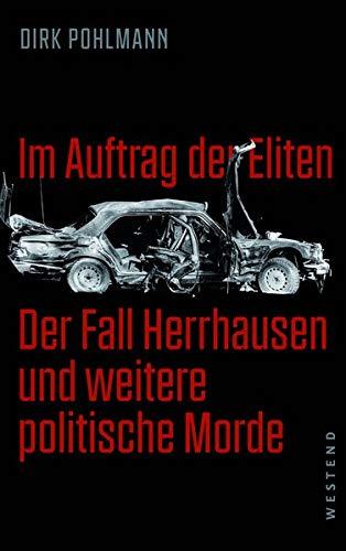 Im Auftrag der Eliten: Der Fall Herrhausen und andere politische Morde