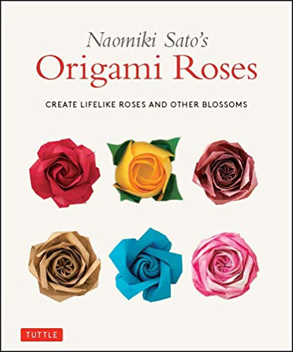 Compare Textbook Prices for Naomiki Sato's Origami Roses: Create Lifelike Roses and Other Blossoms  ISBN 9784805315200 by Sato, Naomiki