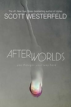 Afterworlds by [Scott Westerfeld]