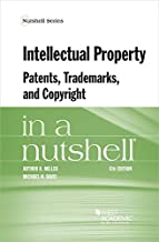 Intellectual Property, Patents, Trademarks, and Copyright in a Nutshell (Nutshells)