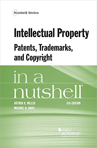 Compare Textbook Prices for Intellectual Property, Patents, Trademarks, and Copyright in a Nutshell Nutshells 6 Edition ISBN 9781634599023 by Miller, Arthur,Davis, Michael