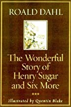 The Wonderful Story of Henry Sugar and Six More[WONDERFUL STORY OF HENRY SUGAR][Hardcover]