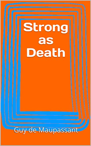 Strong as Death (English Edition)
