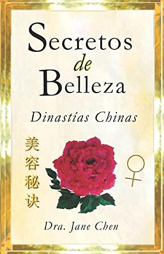 Secretos de belleza de las Dinastías Chinas: Dra. Jane Chen