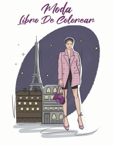 Moda Libro De Colorear: Un hermoso libro para colorear dirigido a adultos, con un estilo chic y fresco