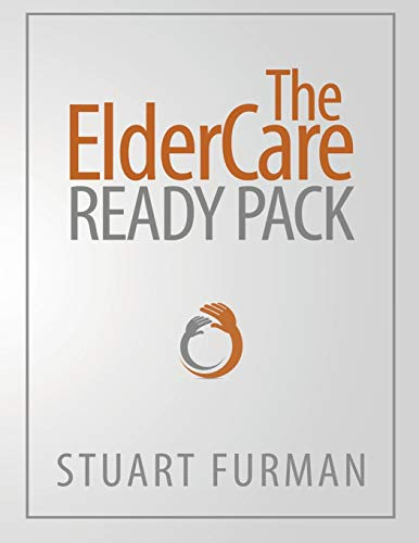 Compare Textbook Prices for The ElderCare Ready Pack  ISBN 9780990529224 by Furman, Stuart