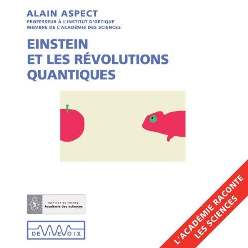 Couverture de Einstein et les révolutions quantiques