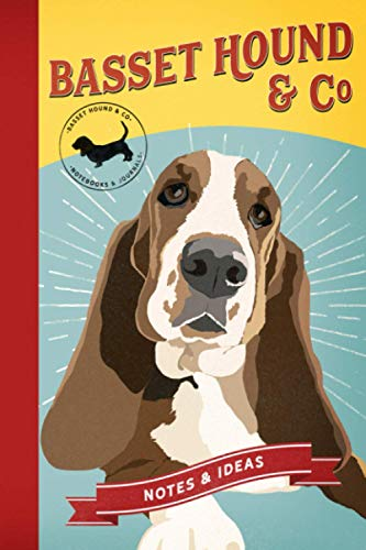 Basset Hound & Co Notebook, Notes & Ideas Journal: Lined Notebook Gifts for Dog Lovers   Basset Hound
