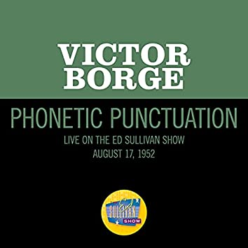 Phonetic Punctuation (Live On The Ed Sullivan Show, August 17, 1952)