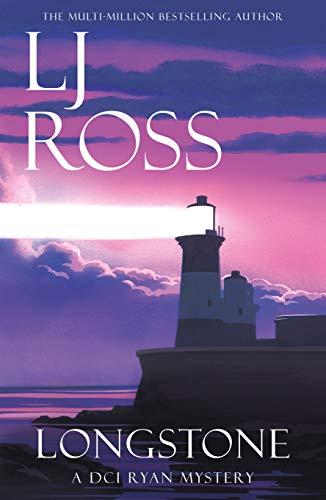 Longstone: A DCI Ryan Mystery (The DCI Ryan Mysteries Book 10) (English Edition)
