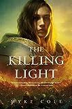 The Killing Light (The Sacred Throne, 3)