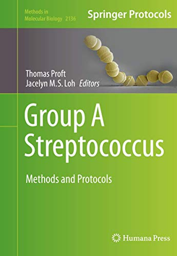 Group A Streptococcus: Methods and Protocols (Methods in Molecular Biology (2136), Band 2136)
