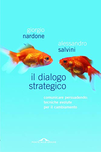 Il dialogo strategico (Italian Edition)